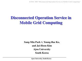 Disconnected Operation Service in Mobile Grid Computing