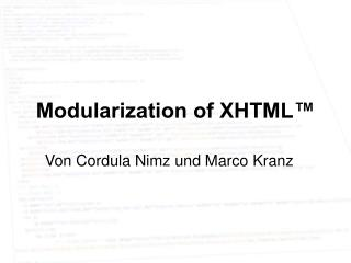 Modularization of XHTML™