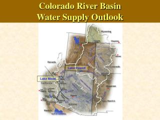 Colorado River Basin Water Supply Out look