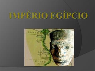 Império Egípcio