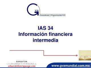IAS 34 Información financiera intermedia