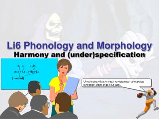 Li6 Phonology and Morphology