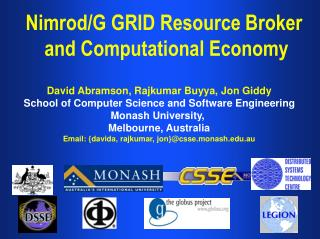 Nimrod/G GRID Resource Broker  and Computational Economy