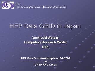 HEP Data GRID in Japan