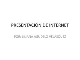 PRESENTACIÓN DE INTERNET