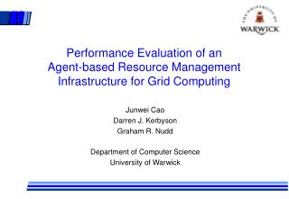 Performance Evaluation of an Agent-based Resource Management Infrastructure for Grid Computing