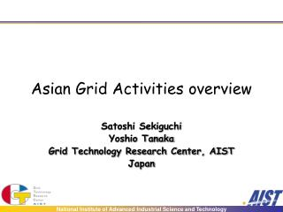 Asian Grid Activities overview