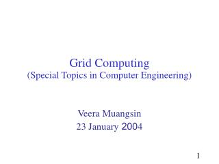 Grid  Computing (Special Topics in Computer Engineering)