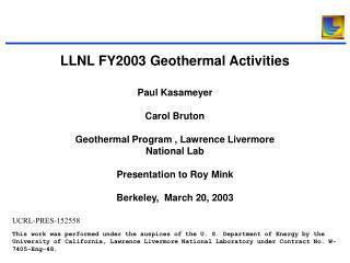LLNL FY2003 Geothermal Activities