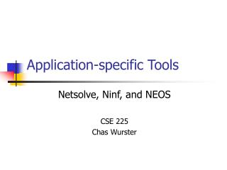 Application-specific Tools
