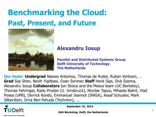 Benchmarking the Cloud: Past, Present, and Future