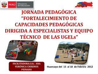Huancayo del  15  al 18  de Febrero   2012