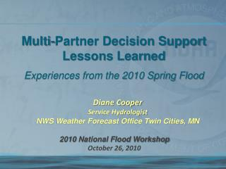 2010 National Flood Workshop  October 26,  2010