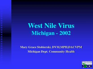 West Nile Virus Michigan - 2002