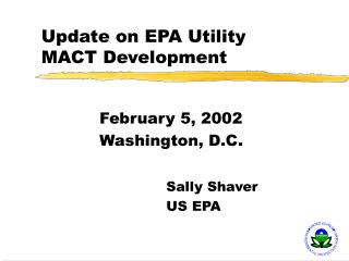 Update on EPA Utility MACT Development