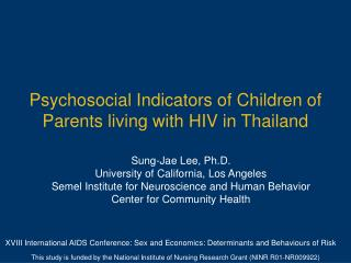 Psychosocial Indicators of Children of Parents living with HIV in Thailand