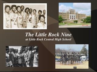 The Little Rock Nine at Little Rock Central High School
