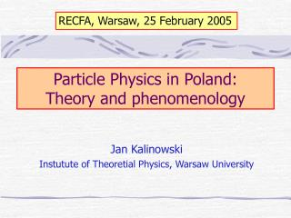 Particle Physics in Poland: Theory and phenomenology