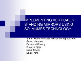IMPLEMENTING VERTICALLY STANDING MIRRORS USING SOI MUMPS TECHNOLOGY