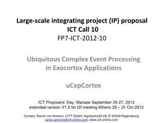 Large-scale integrating project (IP) proposal ICT Call 10 FP7-ICT-2012-10