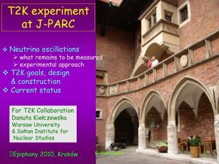 T2K experiment at J-PARC