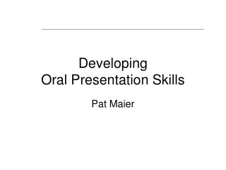 Developing  Oral Presentation Skills