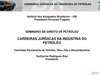 CARREIRAS JURÍDICAS NA INDÚSTRIA DO PETRÓLEO