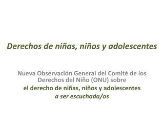 Derechos de niñas, niños y adolescentes