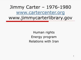 Jimmy Carter – 1976-1980 cartercenter jimmycarterlibrary