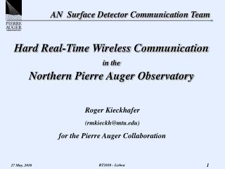 Hard Real-Time Wireless Communication  in the Northern Pierre Auger Observatory