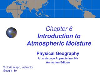 Chapter 6  Introduction to Atmospheric Moisture