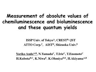 Measurement of absolute values of chemiluminescence and bioluminescence and  these quantum yields