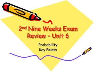 2 nd  Nine Weeks Exam Review � Unit 6