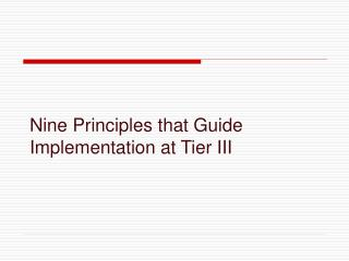 Nine Principles that Guide Implementation at Tier III