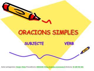 ORACIONS SIMPLES