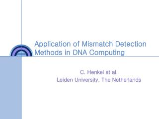 Application of Mismatch Detection Methods in DNA Computing