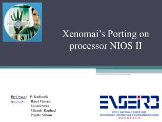 Xenomai's Porting on processor NIOS II