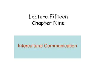 Lecture Fifteen Chapter Nine