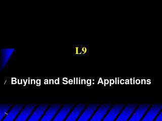 Buying and Selling: Applications