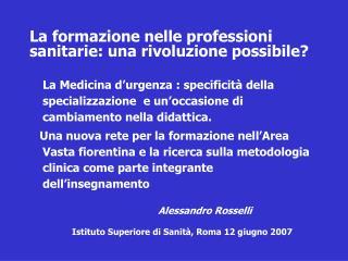 La formazione nelle professioni sanitarie: una rivoluzione possibile?