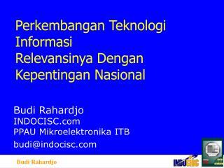 Perkembangan Teknologi Informasi Relevansinya Dengan Kepentingan Nasional