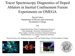 David Cohen Department of Physics and Astronomy Swarthmore College  with