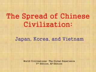 The Spread of Chinese Civilization: