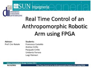 Real Time Control of an Anthropomorphic Robotic Arm using FPGA