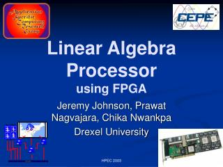 Linear Algebra Processor using FPGA