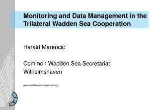 Harald Marencic Common Wadden Sea Secretariat Wilhelmshaven waddensea-secretariat
