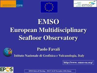 EMSO European Multidisciplinary Seafloor Observatory