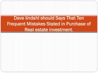 Dave lindahl should Says That Ten Frequent Mistakes Stated i