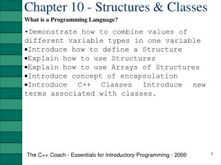 Chapter 10 - Structures & Classes