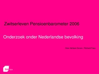 Onderzoek onder Nederlandse bevolking